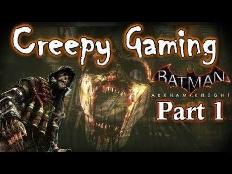 Creepy Gaming - BATMAN Arkham Knight EASTER EGGS (Part 1) |