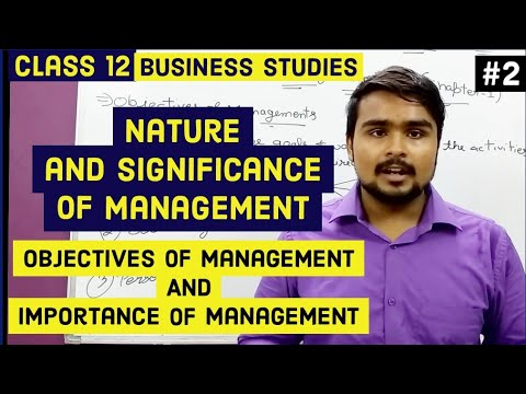 #2, Objectives and importance of Management (Class 12 business)