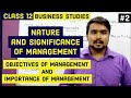 #2, Objectives of management | importance of Management | Class 12 business
