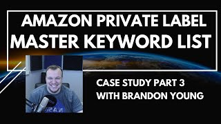 Part 3: How t๐ Find Products to Sell for Amazon Private Label - Keyword Research Master Keyword List