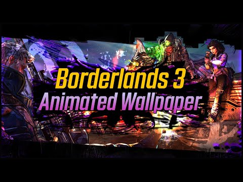 Borderlands 3 4k Animated Wallpaper Preview Amitkilo