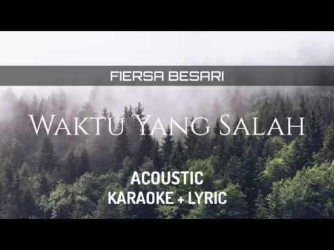 Fiersa Besari Ft. Tantri - Waktu Yang Salah ( Karaoke + Lyric )