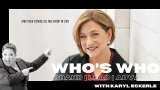 Who's Who w/Deb Coviello, The Drop In CEO