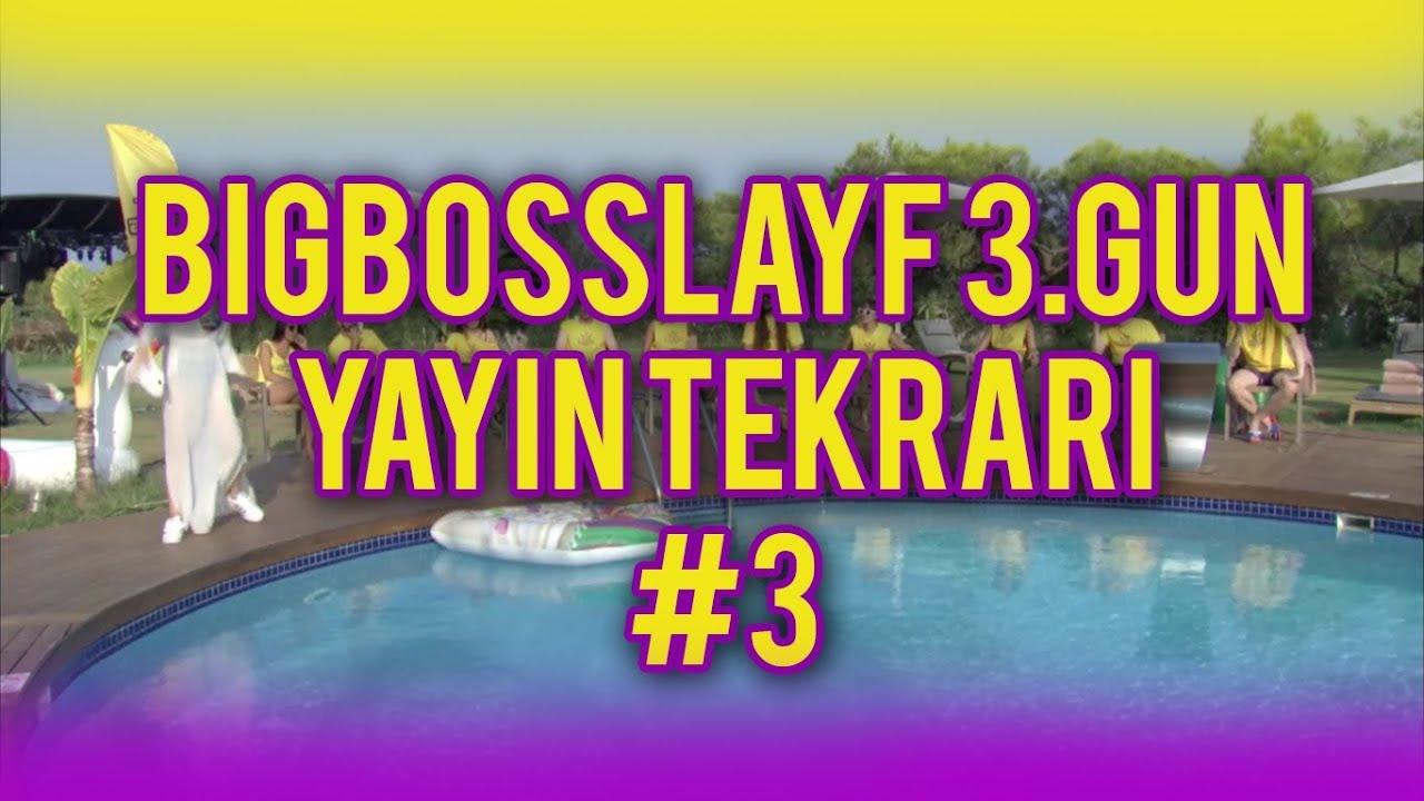 BigBossLayf 3.Gün Yayın Tekrarı - #3 (7 Eylül 2019)