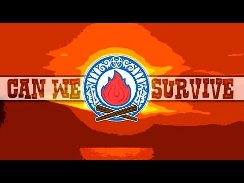 CAN WE SURVIVE - Outdoor Survival Adventures