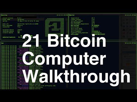21 Bitcoin Computer Walkthrough