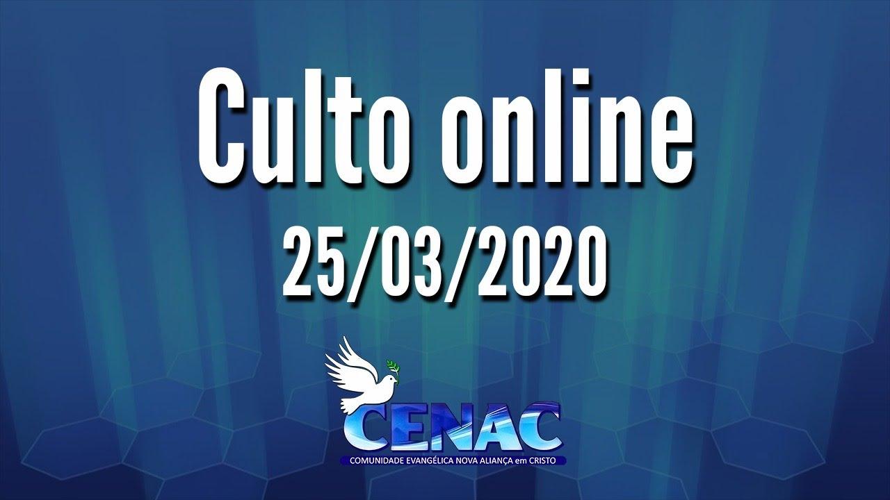 Culto 25/03/2020