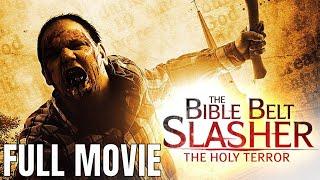 The Bible Belt Slasher 2 | Filme de terror completo