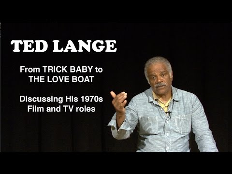 Ted Lange  From Trick Baby to The Love Boat Acting in the 70s