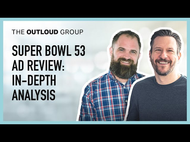 Outloud Super Bowl 53 Review: Ad Winners and Losers