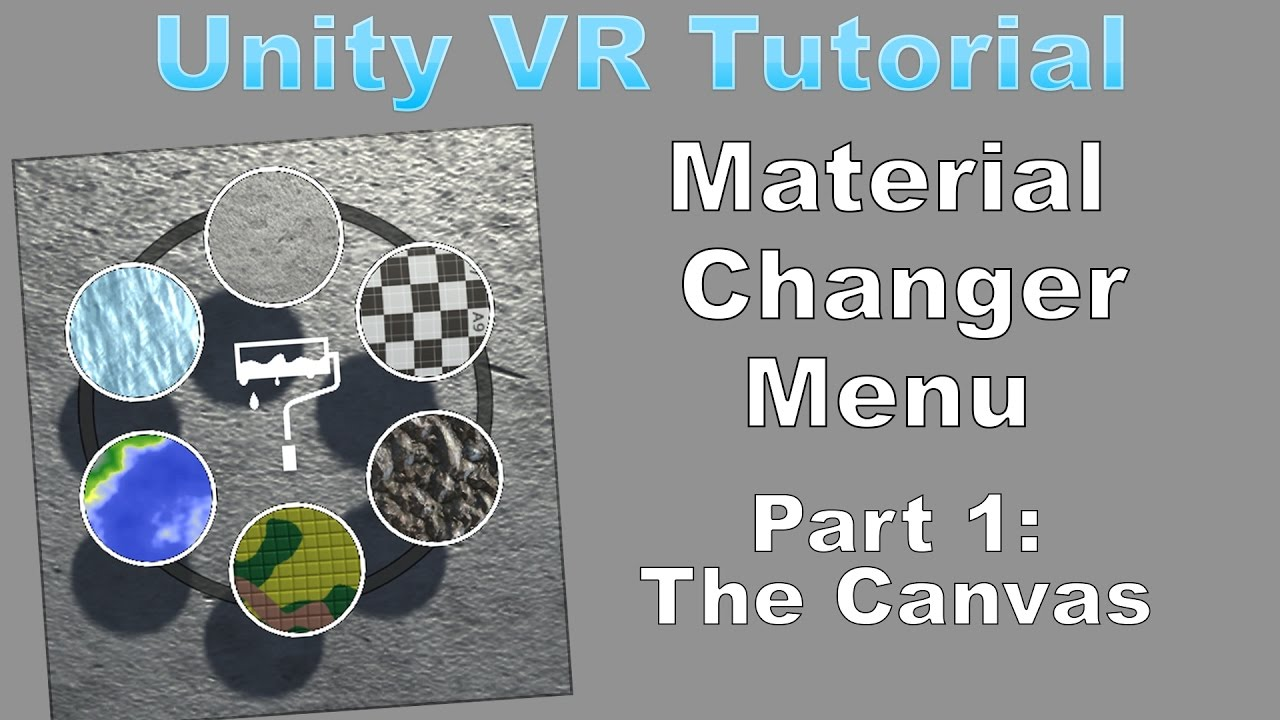 Unity VR Tutorial: Material Changer Radial Menu PART 1