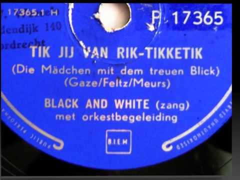 Tik jij van rik-tikketik - Duo Black and White - 1954