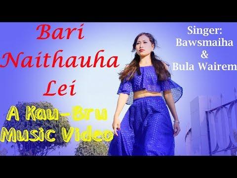 Bari Naithauha Lei || Official Kau-Bru Music Video || Hamba Chorkhy