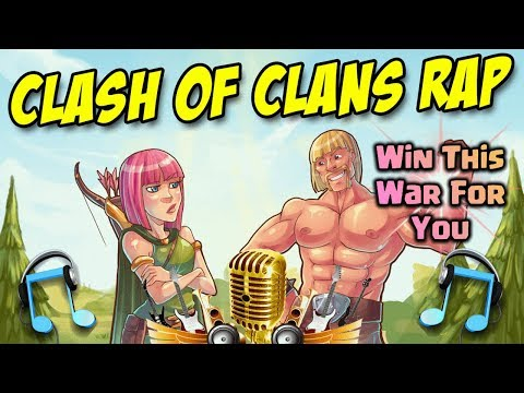 Clash Of Clans Rap Song - Win This War For You   COC RAP FT. REMEDY