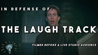 In Defense of: THE LAUGH TRACK