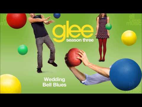 Wedding Bell Blues | Glee [HD FULL STUDIO]