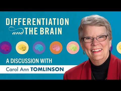 Differentiation and The Brain: A discussion with Carol-Ann Tomlinson