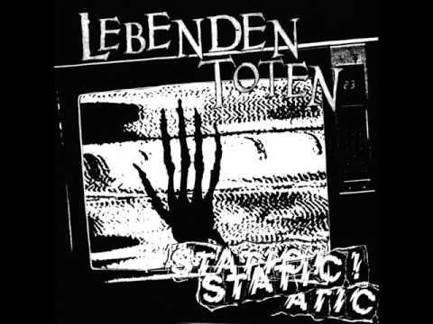 """Lebenden Toten """"Static!"""""""