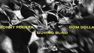 Sonny Fodera & Dom Dolla - Mov…