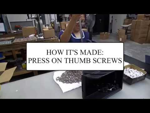 How It's Made: Press on Thumb Screws