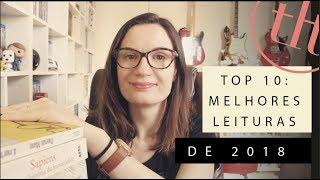 TOP 10 Melhores Leituras de 2018 | Tatiana Feltrin