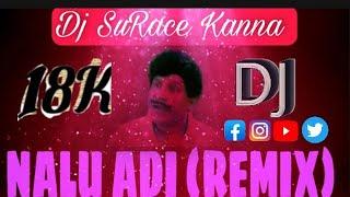 Nallu Adi Aaru Angulam - Bass booty mix - Dj