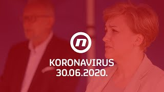 Nacionalni stožer objavljuje informacije o koronavirusu 30.6.2020.