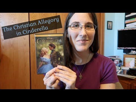 The Christian Allegory in Cinderella ~ Cinderella as an Analogy of the Struggle of Christian Life