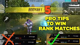 Free Fire | 5 Pro Tips To Win Every RankGame !! | Rank Matches Booyah Tips & Trickes !!!
