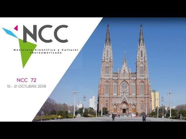 Noticiero Científico y Cultural Iberoamericano, emisión 72. 15 al 21 de octubre de 2018.