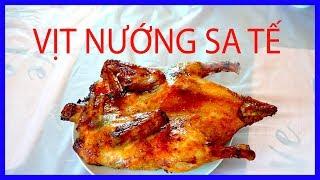 Thanh Trieu - VỊT NƯỚNG SA TẾ ĐẶC BIỆT - Vàng thơm ngon hương vị Miền Tây
