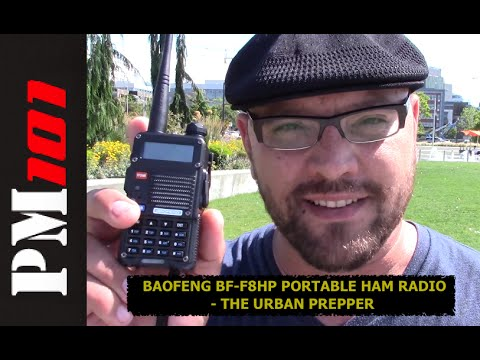 Baofeng BF-F8HP Portable HAM Radio Overview - The Urban Prepper