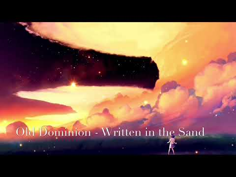 Nightcore - Written in the Sand by Old Dominion