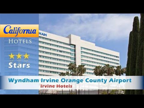 Wyndham Irvine Orange County Airport, Irvine Hotels - California