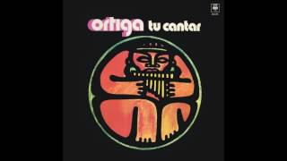 GRUPO ORTIGA DISCO  1977 TU CANTAR FULL ALBUM