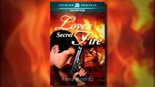 """About """"Love's Secret Fire"""""""