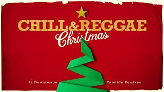 Christmas Chill & Reggae (Best Christmas Songs for a Tropical Holiday 2020)