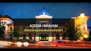"""AZEEM IBRAHIM / """"Suriye, Arakan ve Batı'da Müslüman Olmak"""" / Ankara Palas Buluşmaları"""