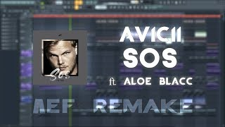 Avicii - SOS ft. Aloe Blacc (FL Studio 20 FULL Remake | Instrumental/Karaoke) [FREE DOWNLOAD] Video
