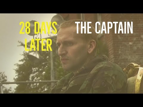 28 Days Later (The Captain)
