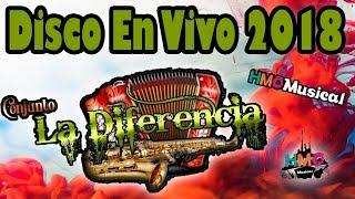 Conjunto La Diferencia - Disco en Vivo 2018 || CD Completo