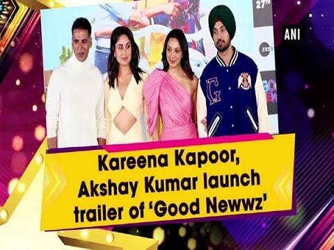 kareena-kapoor,-akshay-kumar-launch-trailer-of-'good-newwz'