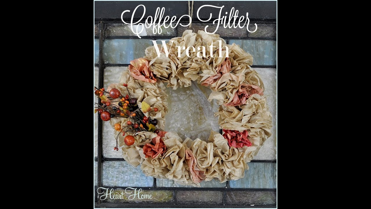 Coffee Filter WreathYouTube