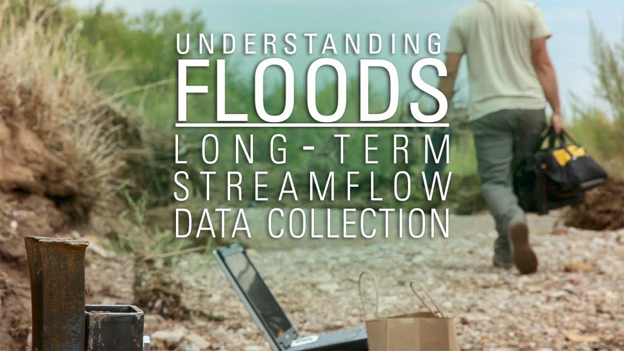 Understanding Floods | Long-term Streamflow Data Collection