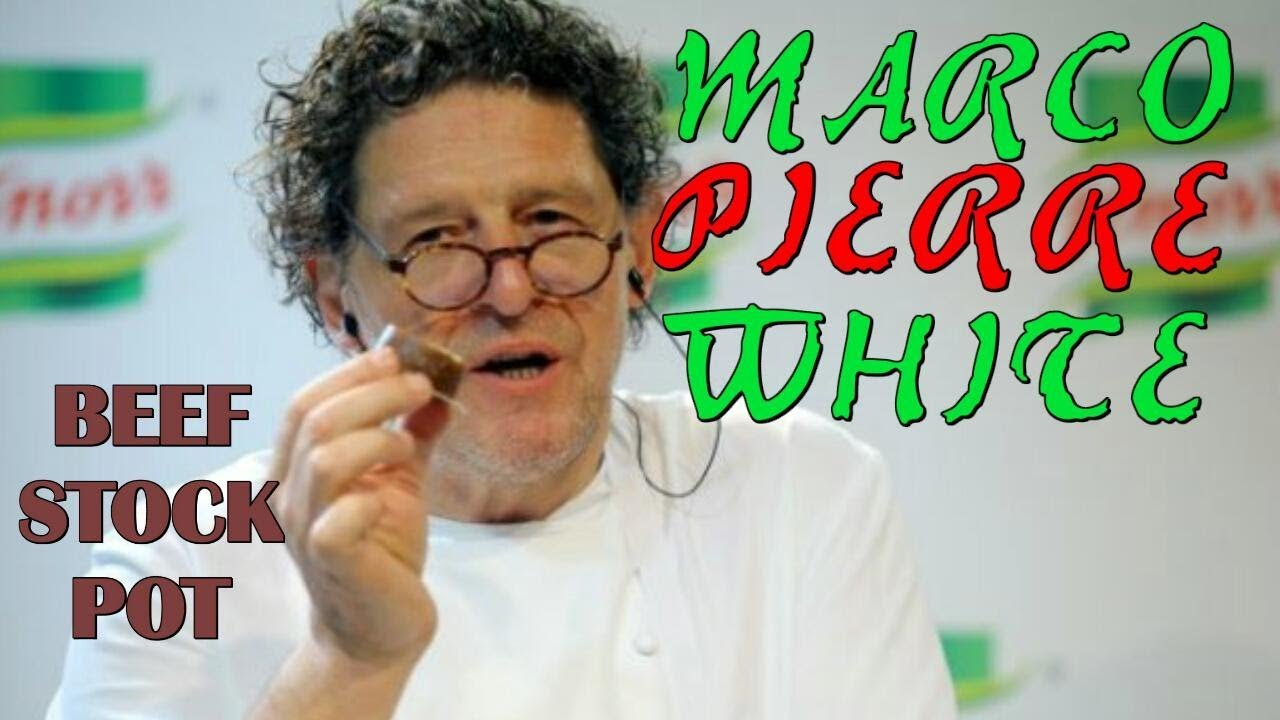 Marco Pierre White - Recipe for Beef Stock Pot - YouTube