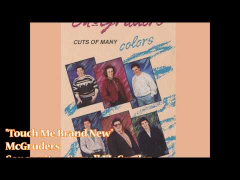 """Touch Me Brand New"" – McGruders (1988)"