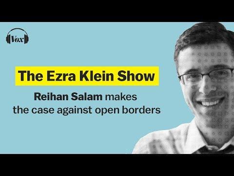 Reihan Salam makes the case against open borders | The Ezra Klein Show