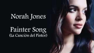 Norah Jones - Painter Song (Sub español)