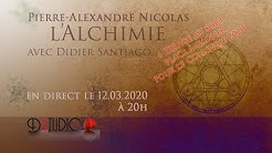 Alchimie avec Pierre-Alexandre Nicolas 12.03.2020