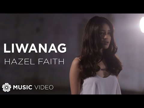 Download Hazel Faith - Liwanag (Official Music Video)